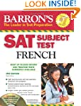 SAT Subject Test French: With 3 Audio...