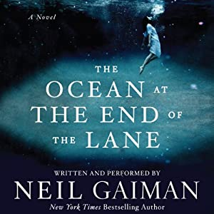 The Ocean at the End of the Lane: A Novel | [Neil Gaiman]