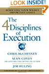 The 4 Disciplines of Execution: Achie...