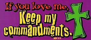 Amazon.com: John 14:15 If You Love Me Keep My Commandments ...