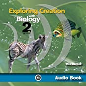 Exploring Creation with Biology: Apologia Biology Student Text, 2nd Edition | [Jay Wile]