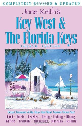 June Keith's Key West & The Florida Keys (June Keith's Key West and the Florida Keys)