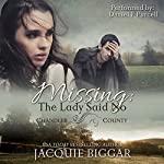 Missing: The Lady Said No: An Augustus Grant Mystery, Book 1 | Jacquie Biggar