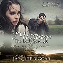Missing: The Lady Said No: An Augustus Grant Mystery, Book 1 Audiobook by Jacquie Biggar Narrated by Daniel F Purcell