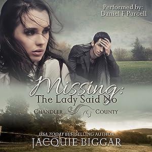 Missing: The Lady Said No: An Augustus Grant Mystery, Book 1 Hörbuch von Jacquie Biggar Gesprochen von: Daniel F Purcell