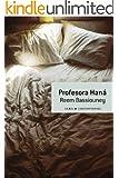 Profesora Han� (Contempor�nea)