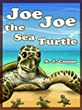 img - for Joe Joe the Sea Turtle book / textbook / text book