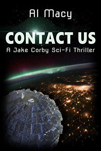 Contact Us: A Jake Corby Sci-Fi Thriller by Al Macy ebook deal
