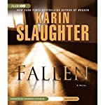Fallen (       UNABRIDGED) by Karin Slaughter Narrated by Shannon Cochran