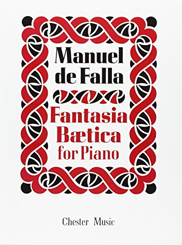 Manuel De Falla: Fantasia Baetica for Piano
