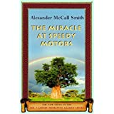 The Miracle at Speedy Motors: BOOK #9by Alexander McCall Smith