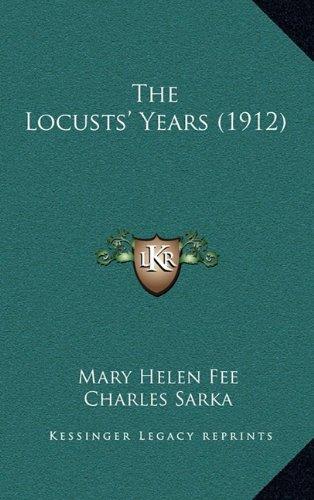 The Locusts' Years (1912)
