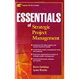 Essentials of Strategic Project Management)