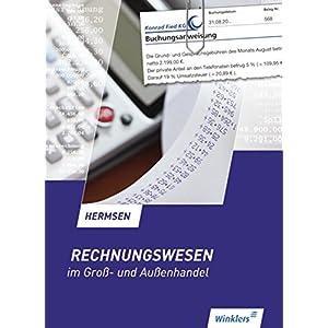 Rechnungswesen im Gross- und Aussenhandel: Rechnungswesen im Groß- und Außenhandel: Schülerbuch