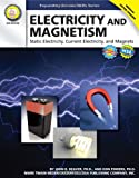 img - for Electricity and Magnetism, Grades 6 - 12: Static Electricity, Current Electricity, and Magnets (Expanding Science Skills Series) book / textbook / text book