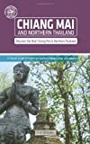 T. F. Rhoden Chiang Mai and Northern Thailand (Other Places Travel Guide)