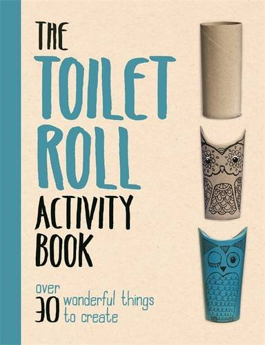 The Toilet Roll Activity Book (Buster Activity Books)