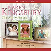 This Side of Heaven | [Karen Kingsbury]