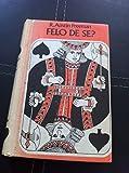 Felo de Se? (0850462371) by Freeman, R. Austin