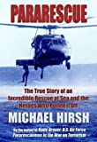 img - for Pararescue: The True Story of an Incredible Rescue at Sea and the Heroes Who Pulled It Off book / textbook / text book