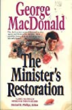 The Minister's Restoration (MacDonald / Phillips series) (0871239051) by MacDonald, George
