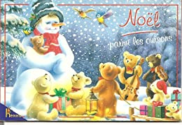 Noël parmi les oursons livre (1 CD audio inclus)