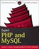 Expert PHP and MySQL (Wrox Programmer to Programmer)