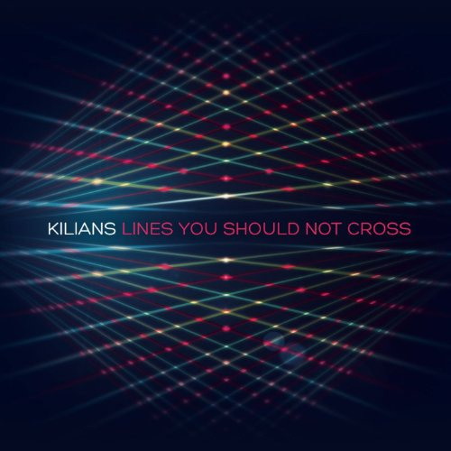 Kilians-Lines You Should Not Cross-2012-passed Download