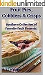 Fruit Pies, Cobblers & Crisps: Southe...