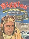 Biggles' Big Adventures
