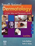 Small Animal Dermatology - Text and VETERINARY CONSULT Package: A Color Atlas and Therapeutic Guide, 2e