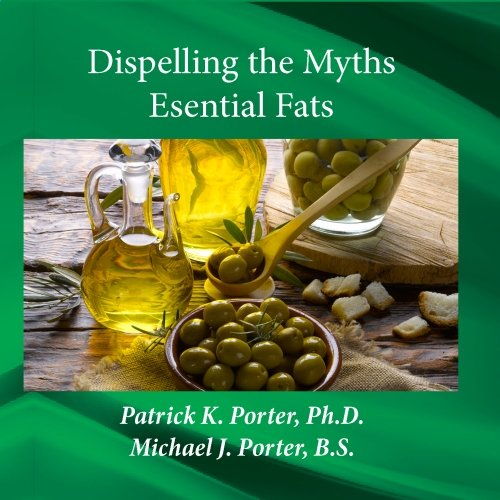 Ntl011 Dispelling The Myths - Esential Fats