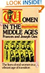 Women in the Middle Ages: The Lives o...