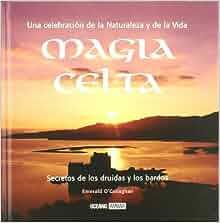 Magia celta (Inspiraciones) (Spanish Edition): Emerald O'Callaghan