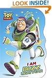 I Am Buzz Lightyear (Disney/Pixar Toy Story) (Shaped Board Book)