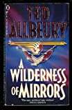A Wilderness of Mirrors (0450508145) by Allbeury, Ted
