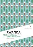 Rwanda : Mille collines, mille douleu...