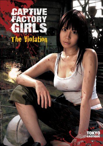 Captive Factory Girls: The Violation [DVD] [2007] [Region 1] [US Import] [NTSC]