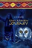 Gray Rainbow Journey