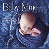 img - for Baby Mine; A Mother's Love Knows No Bounds book / textbook / text book