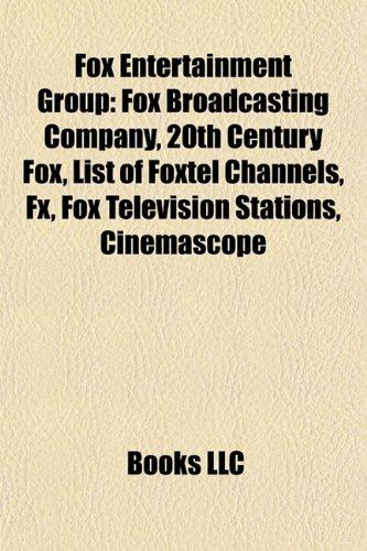 fox-entertainment-group-fox-broadcasting-company-20th-century-fox-foxtel-fx-list-of-austar-channels-