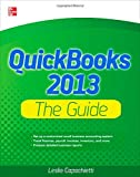 QuickBooks 2013: The Guide (QuickBooks: The Official Guide)