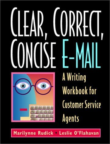 clear-correct-concise-e-mail-a-writing-workbook-for-customer-service-agents-fourth-edition-by-marily