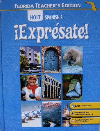 Holt Spanish 2 Expresate! Florida Teacher's Edition