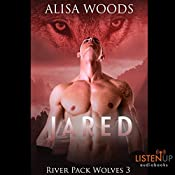 Jared: River Pack Wolves, Book 3 | Alisa Woods