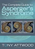 The Complete Guide to Asperger