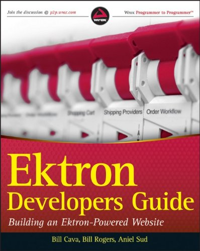 Ektron Developer's Guide: Building an Ektron Powered Website (Wrox Programmer to Programmer)