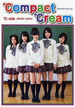 ℃-ute photo comic 『 ℃ompact ℃ream ( コンパクト ドリーム ) 』