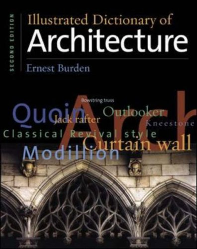 Illustrated Dictionary of Architecture - McGraw-Hill Professional - 0071375295 - ISBN:0071375295