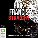 Straight Audiobook by Dick Francis Narrated by Tony Britton
